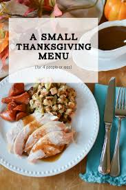 a small thanksgiving menu for 4 or less simply whisked