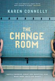 the change room ebook by karen connelly 9780345814289 rakuten kobo