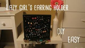 earring holder for studs lazy girl s earring holder diy easy