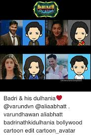 Edit Memes - adrinat cartoonavatarbollywood badri his dulhania varundhawan