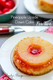 pineapple upside down cake for two mandy u0027s recipe box