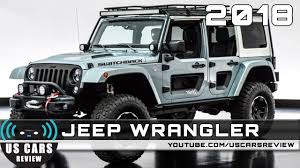 2018 jeep wrangler redesign 2018 jeep wrangler review youtube