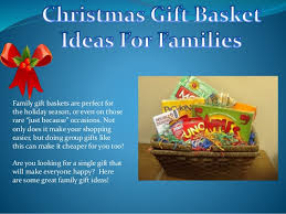 family gift baskets christmas gift basket ideas for families