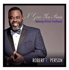 Smallwood by Positively Gospelrobert E Person And Gospel Legend Richard