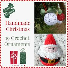 19 crochet ornaments for a handmade stitch and unwind