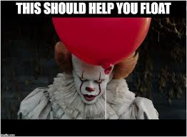 Clown Meme - red balloon clown memes imgflip