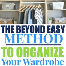 how to reduce and organize your wardrobe simple made pretty
