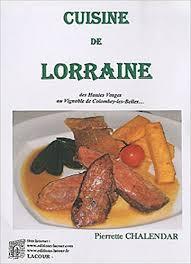 cuisine de lorraine cuisine de lorraine amazon co uk pierrette chalendar