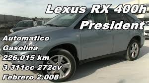 lexus crossover hibrido lexus rx 400h president automatico gasolina hibrido 226 000km