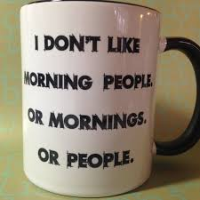 Awesome Coffee Mugs I Don U0027t Like Morning People Coffee Mug