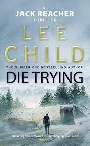 die trying reacher book 2 ebook child amazon co uk