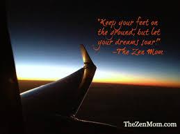 zen inspiration inspiration zen quote about your dreams the zen mom