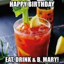 Bloody Mary Meme - bloody mary birthday meme generator