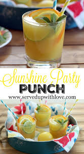 served up with love sunshine party punch