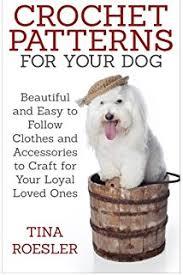 crochet dog sweaters linda memmel 9781452020976 amazon com books