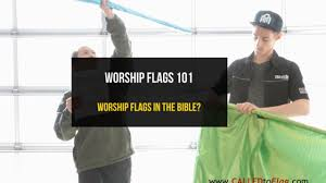 Flag With Bible Worship Flags 101 Worship Flags In The Bible Ft David