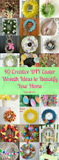 40 creative diy easter wreath ideas to beautify your home warm slice