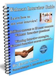 walmart interview guide walmart interview questions and answers