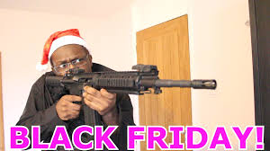 black friday guns 2017 black friday youtube