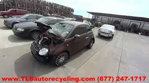 parting out 2012 fiat 500 fiat stock 5142rd tls auto recycling