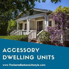secondary unit accessory dwelling units in santa barbara ca randy freed