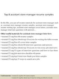 resume sample for store manager top8assistantstoremanagerresumesamples 150424022634 conversion gate02 thumbnail 4 jpg cb 1429860441