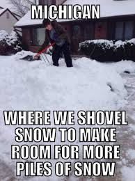 Funny Snow Memes - 28 jokes about michigan that are actually funny homesnacks