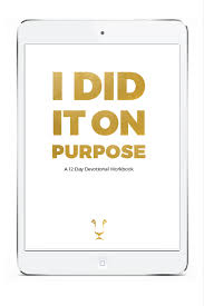 Challenge Purpose I Did It On Purpose 12 Day Challenge Ebook Uncaged With