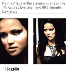 Lawrence Meme - katniss face in the elevator scene is like 1 katniss everdeen and