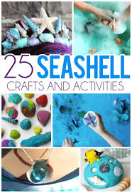 25 seashell crafts u0026 activities for kids craft activities