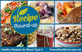 eat right for your type 7 recipes for blood type a healthy