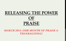 releasing the power of praise ppt