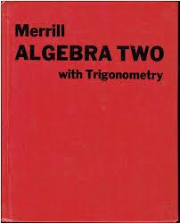 merrill algebra two with trigonometry high math book isbn