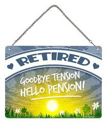 goodbye tension hello pension put your up and relax retired goodbye tension hello pension