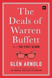 the deals of warren buffett the first 100m volume 1 glen