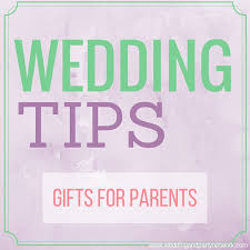 wedding gift parents wedding tips gifts for parents