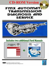 fmx automatic transmission diagnosis service and training manual
