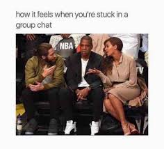 Meme Group - how it feels when you re stuck in a group chat meme xyz