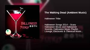 halloween playlist the walking dead ambient music youtube