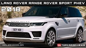 range rover price 2018 land rover range rover sport phev review rendered price specs