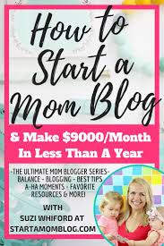 best 25 mom blogs ideas on pinterest starting a blog a blog
