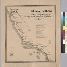 Santa Clara University Map Calisphere El Camino Real Outline Map Of California Showing