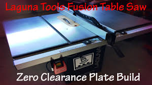 laguna fusion table saw zero clearance plate with rare earth magnets for a laguna tools