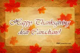warm wishes for thanksgiving day to all our canadian friends