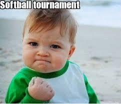 Funny Softball Memes - meme maker softball tournament