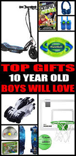 best gifts 10 year boys want boys year and best gifts