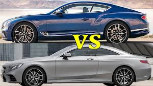 bentley mercedes 2018 bentley continental gt vs 2018 mercedes benz s class coupe