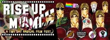 film rise up rise up miami a 2 day radical film fest nu design element
