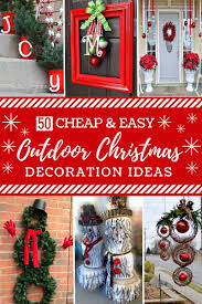 Outdoor Christmas Decor Battery by 50 Cheap U0026 Easy Diy Outdoor Christmas Decorations Diy Outdoor