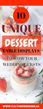 10 unique dessert table displays to wow your wedding guests